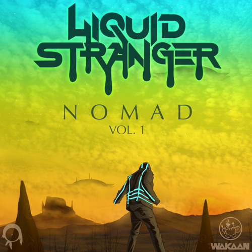 Liquid Stranger - Nomad Vol. 1