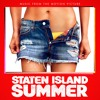 Staten Island Summer Soundtrack (Official Audio)