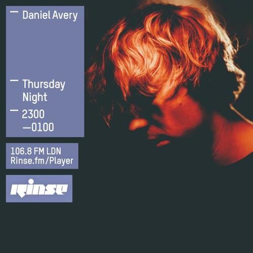 Rinse FM Podcast - Daniel Avery - 30th July 2015