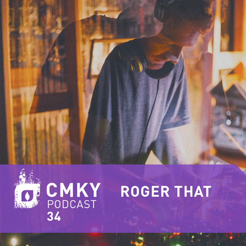 CMKY Podcast 34: Roger That