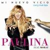 Paulina Rubio Ft Morat - Mi Nuevo Vicio (LeO G Club Edit) Portada del disco