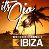 It'sGio Essential IbizaHouse mix! (Mind-soothing: DEEP,  lounge, Tech & funkyhouse)