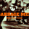 Plenty More   The Garbage Men live version