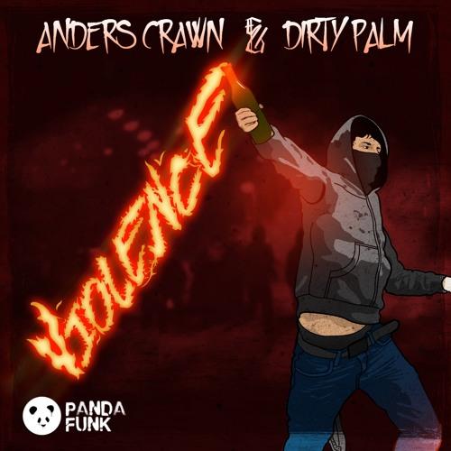 Dirty Palm & Anders Crawn - Violence (Original Mix)