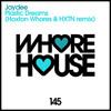 Jaydee - Plastic Dreams (Hoxton Whores & HXTN Remix) Whore House Recs (Promo Edit) Released 27.08.15