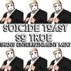 SUICIDE TOAST - SO TRUE (HANS ENTERTAINMENT MIX) [FREE DOWNLOAD]
