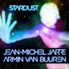 Jean - Michel Jarre & Armin van Buuren - Stardust [OUT NOW]