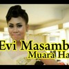 Muara Hati - Evi Masamba D'Acdemy 2