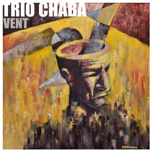 """""""Vent"""" 2014 - Trio CHABA"""