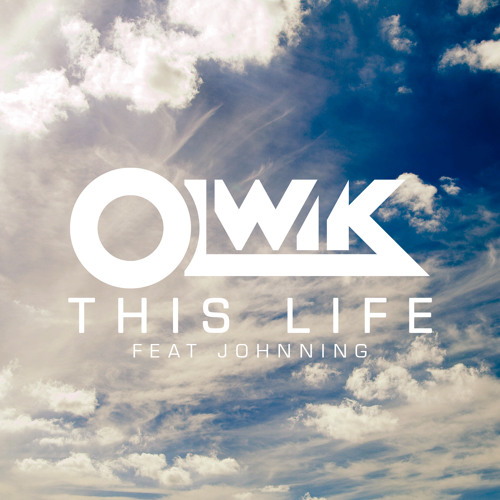 OLWIK - This Life (feat. Johnning)