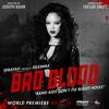 Taylor Swift - Bad Blood Feat. Kendrick Lamar
