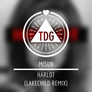 Harlot (Lakechild Remix) by MISUN