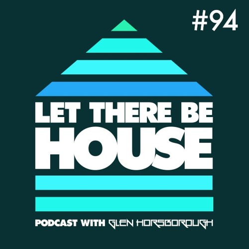 LTBH Podcast With Glen Horsborough #94