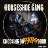HorseShoe Gang - Praying To Get Dissed (Prod By Speedy Babyy)