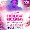 DJ   S - & LIVE PA HAIDARA - 03:00 - 04:00 @ House of Silk - Summer House Party - Sat 25th July 2015