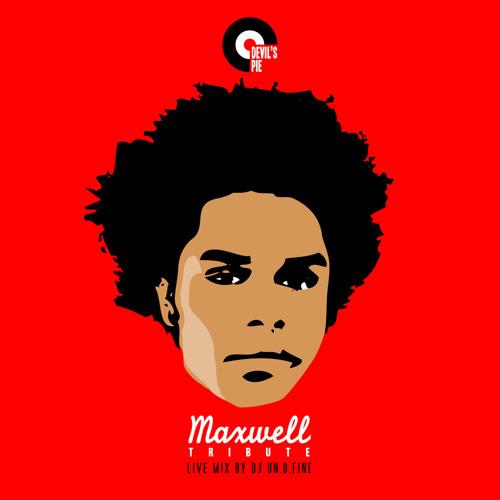 Devil's Pie Maxwell Tribute by DJ un.d.fine (Originally Released in July 2009)