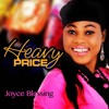 JOYCE BLESSING - Heavy Price | africa-gospel.comli.com