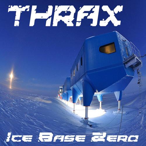 Thrax - Ice Base Zero