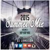 Summer Mix 2015 - Vol. 2 - Hip Hop Mix