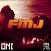 FMJ - Oni
