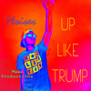 Up Like Trump Rae Sremmurd (Instrumental Remix Project)