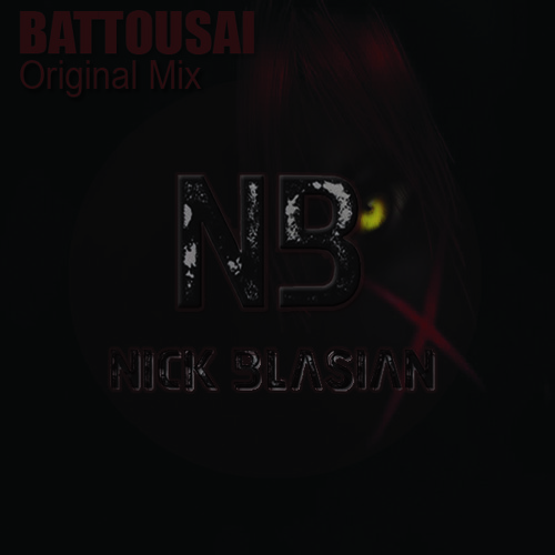 Nick Blasian - Battousai (Original Mix)