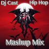 Hip HOp  MAshUP__  DJ CAST__