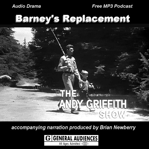 "The Andy Griffith Show - ""Barney's Replacement"""