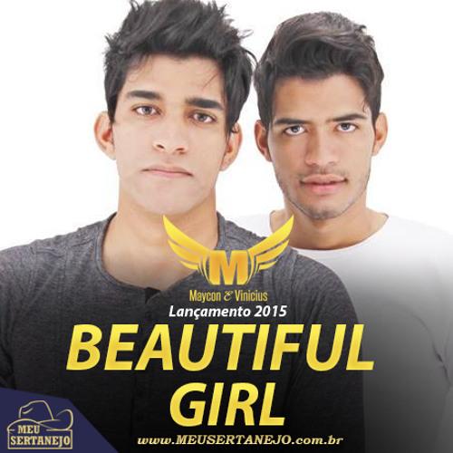 Baixar Maycon e Vinicius- Beautiful Girl