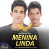 Maycon e Vinicius - Menina - Linda