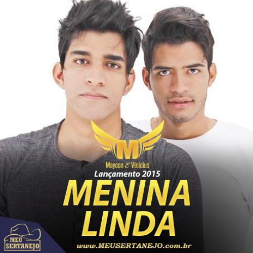 Baixar Maycon e Vinicius - Menina - Linda