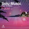 Solu Music Featuring Kimblee - Fade (Disco's Revenge Remix)