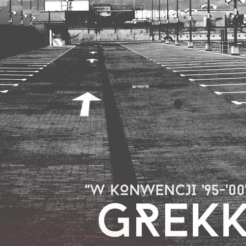 HR003 Grekk - W Konwencji '95 - 00' - Snippet