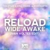 Tom Staar & Still Young vs John Martin - Reload Wide Awake (Ivan Voltes Edit) [FREE DOWNLOAD]