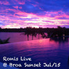Ronis Live @ Broa Sunset Jul 15 mp3