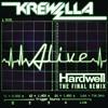 Krewella - Alive (Hardwell Remix ) (Ilusion Remake)