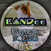 B@NĐee - ✪ Rhytmic BOMBS #35 ✪ [FULL MIX & FREE D/L Link In The Description]