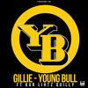 Gillie Da Kid - Young Bull Ft Kur | Quilly | Lihtz
