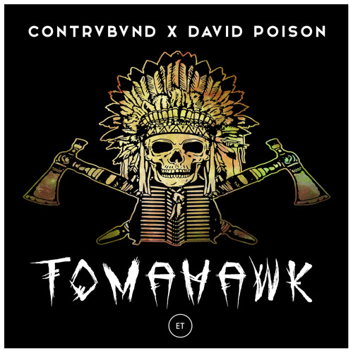 Contrvbvnd & David Poison - Tomahawk (Original Mix)
