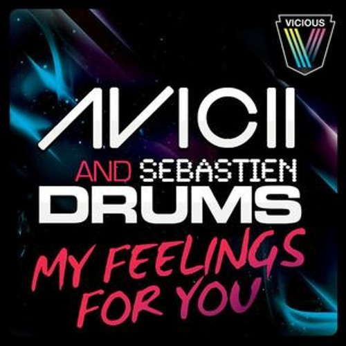 Avicii & Sebastien Drums vs KURA - My NAMEK Feelings For You (AHI Edit)