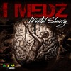 I Medz - Mental Slavery