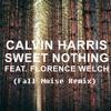 Calvin Harris- Sweet Nothing (FallNoise Remix)