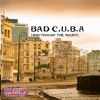 Mashup - Germany - Bad C.U.B.A. (Rhythm Of The Night)[Re- Upload]