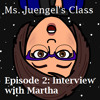 Episode 2 - Interview with Martha
