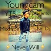 Youngcam over everything (never will mixtape).mp3
