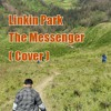 Linkin Park - The Messanger ( Cover )