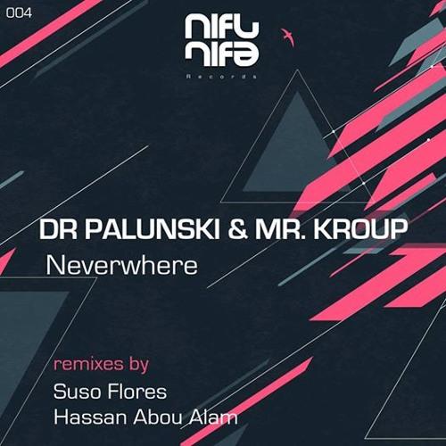 Dr Palunski & Mr Kroup - Neverwhere (Original Mix)
