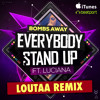 Bombs Away ft. Luciana - Everybody Stand Up (Loutaa Remix) OUT NOW! mp3