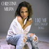 Christina Milian - Like Me (feat. Snoop Dogg) [Rip]