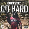 Chief Keef - Go Harder (Prod By Chief Keef)